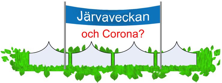 Järvaveckan och corona?