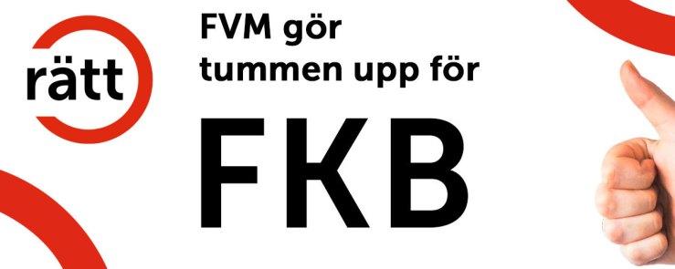 FVM gör tummen upp för FKB