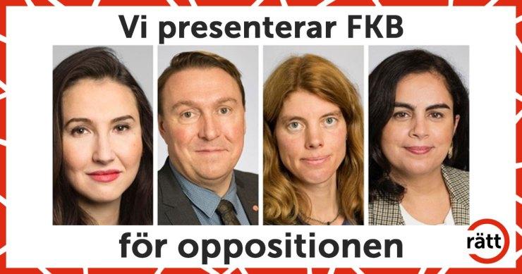 Vi presenterar FKB för oppositionen