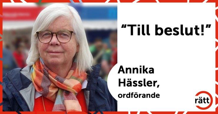 """Annika Hässler, ordförande, säger """"till beslut!"""""""